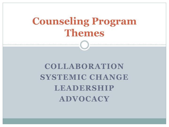 Counseling Program Themes