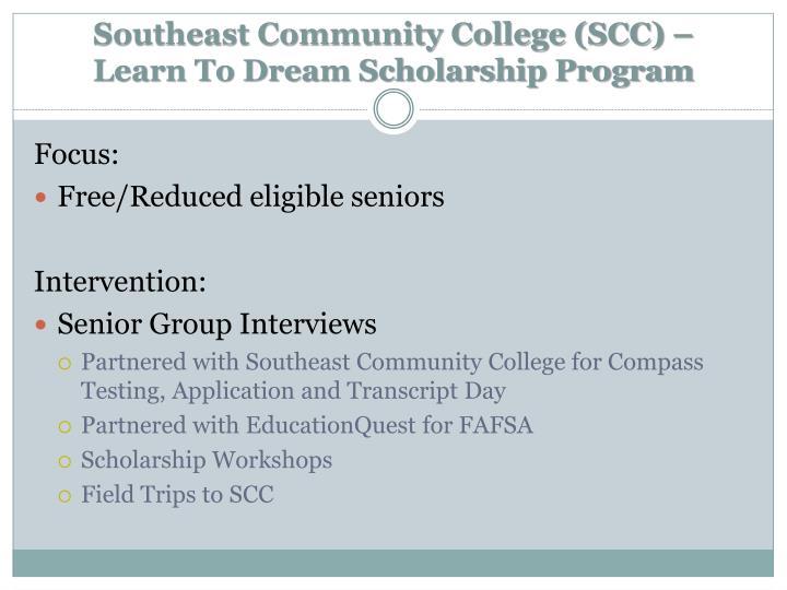 Southeast Community College (SCC) –