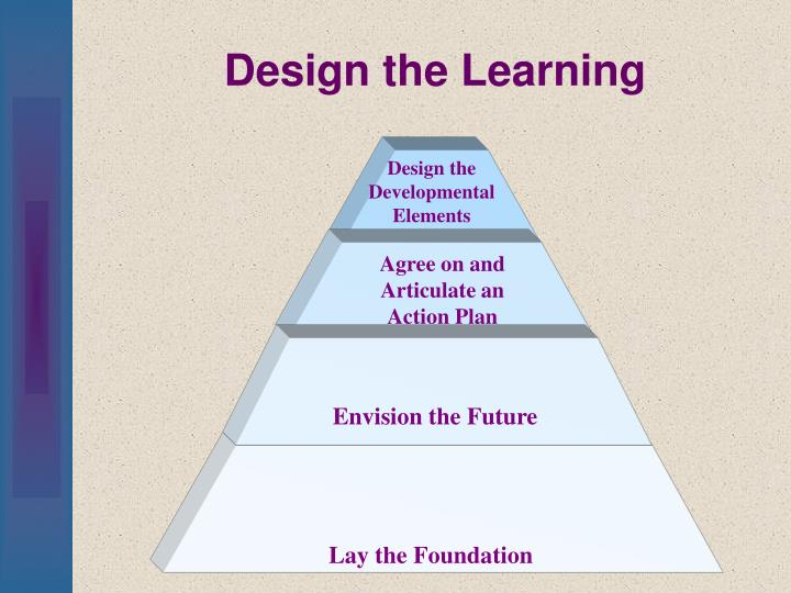 Design the Learning