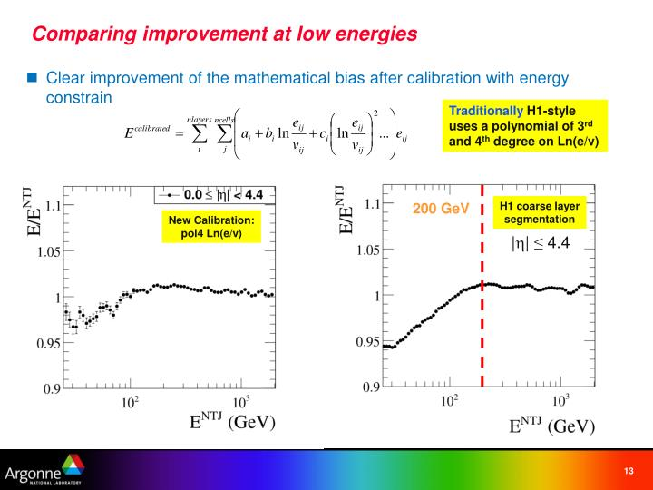 Comparing improvement at low energies