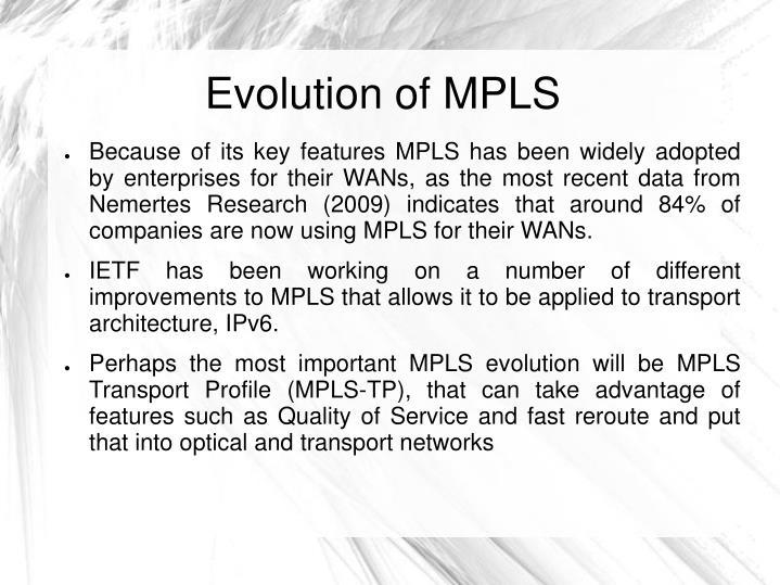 Evolution of MPLS