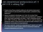 jak interpretowa postanowienia art 4 pkt 3 lit e ustawy pzp1