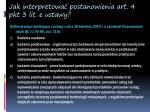 jak interpretowa postanowienia art 4 pkt 3 lit e ustawy