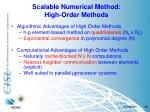 scalable numerical method high order methods