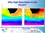 why high resolution in the ocean