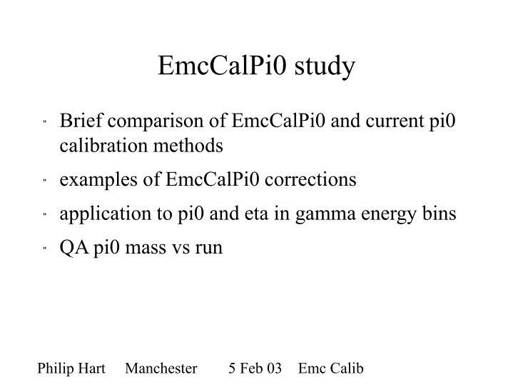 Emccalpi0 study