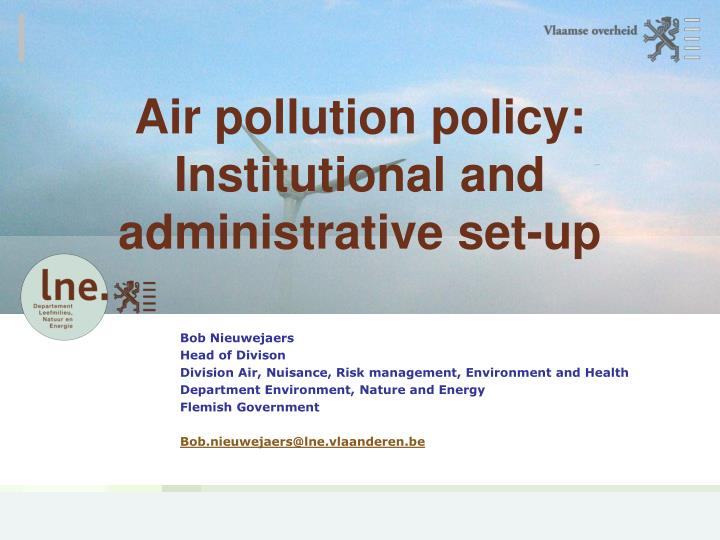 Air pollution policy institutional and administrative set up