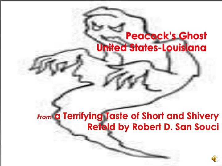 Peacock s ghost united states louisiana