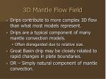 3d mantle flow field