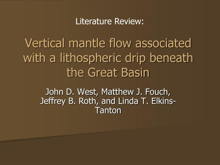vertical mantle flow associated with a lithospheric drip beneath the great basin n.