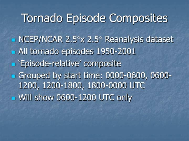 Tornado Episode Composites