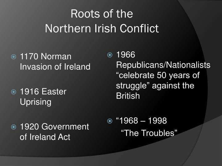 Roots of the northern irish conflict