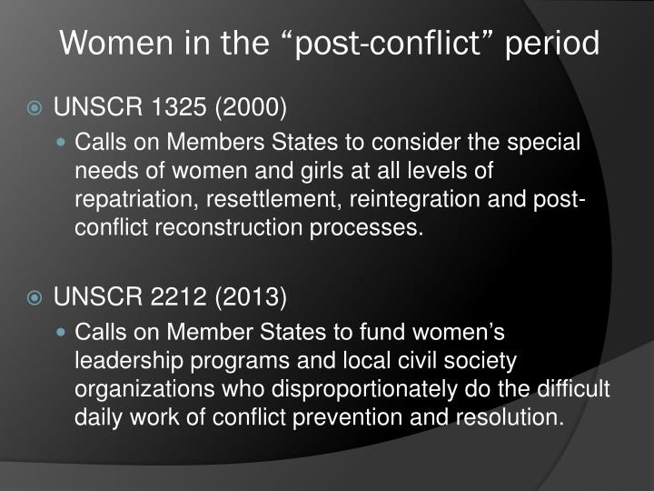 """Women in the """"post-conflict"""" period"""