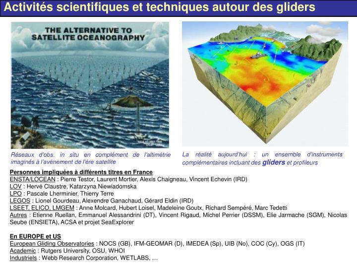 Activités scientifiques et techniques autour des gliders
