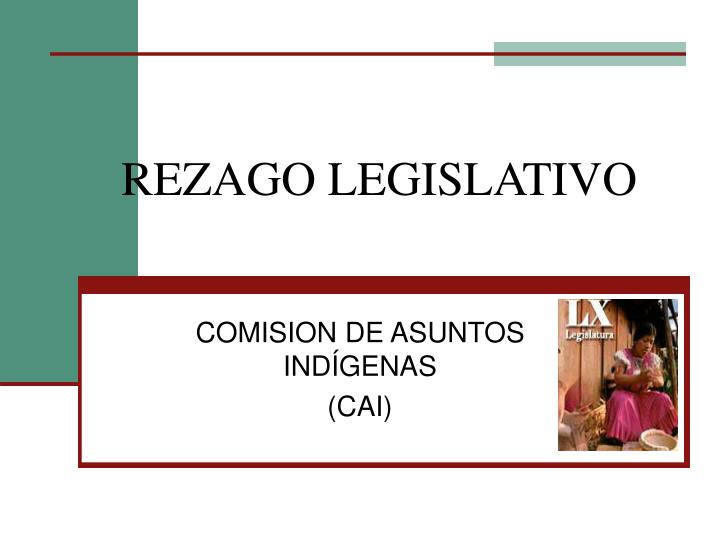 Rezago legislativo