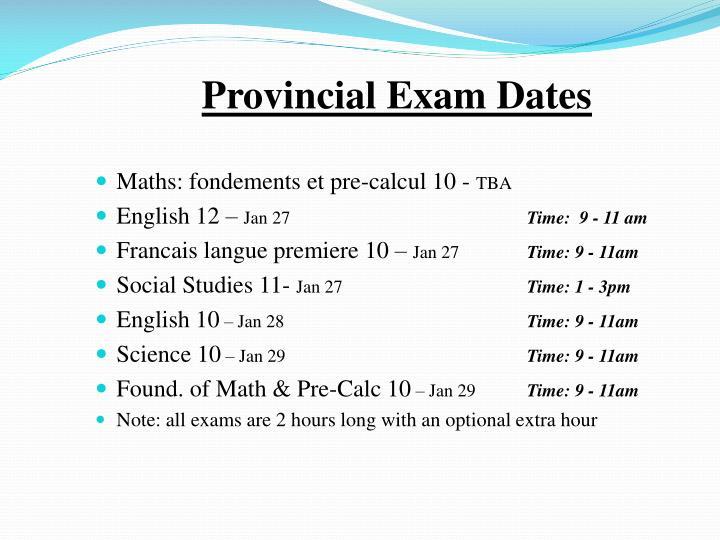Provincial Exam Dates