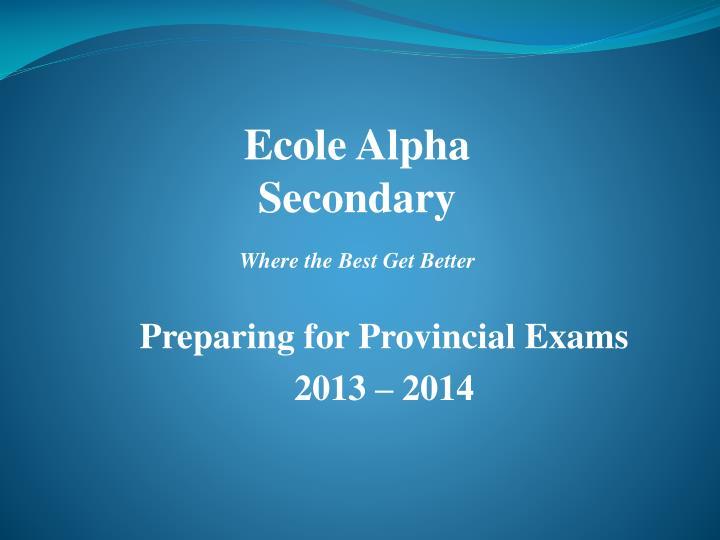 Ecole Alpha