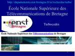 cole nationale sup rieure des t l communications de bretagne