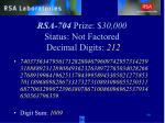 rsa 704 prize 30 000 status not factored decimal digits 212