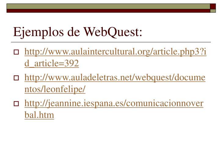 Ejemplos de WebQuest: