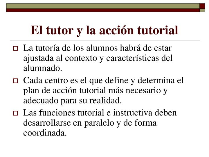El tutor y la acción tutorial
