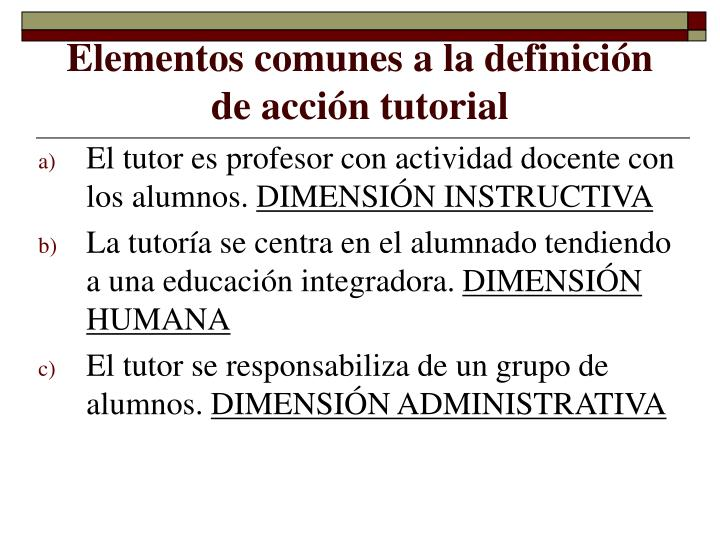 Elementos comunes a la definición de acción tutorial