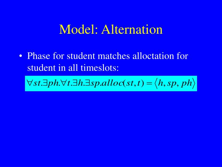Model: Alternation