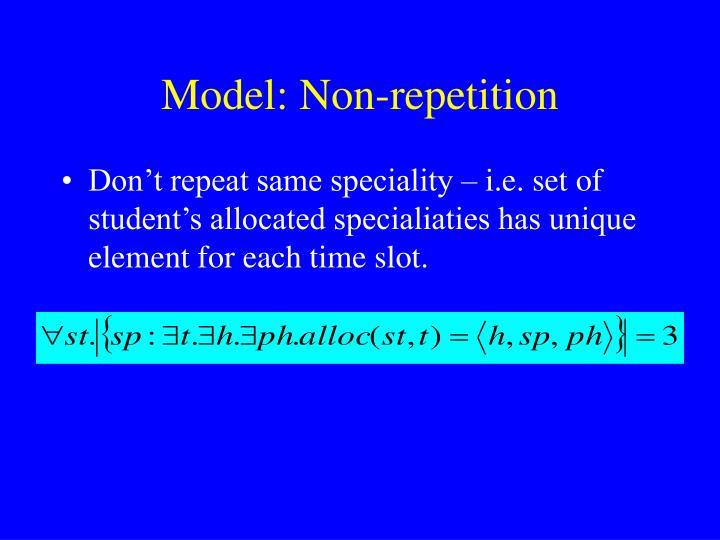 Model: Non-repetition