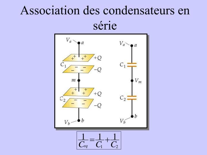 Association des condensateurs en série