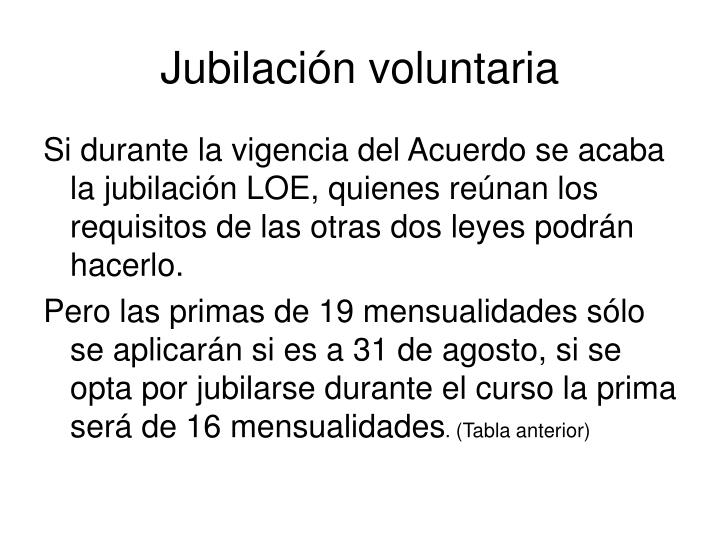 Jubilación voluntaria