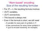 atom based encoding size of the resulting formulae