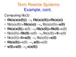 term rewrite systems example cont