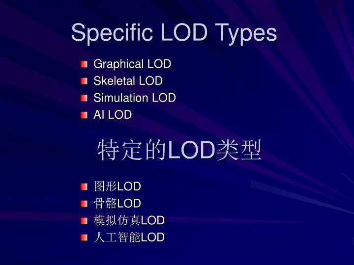 Specific LOD Types
