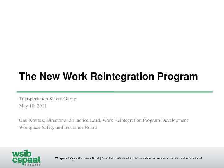 the new work reintegration program n.
