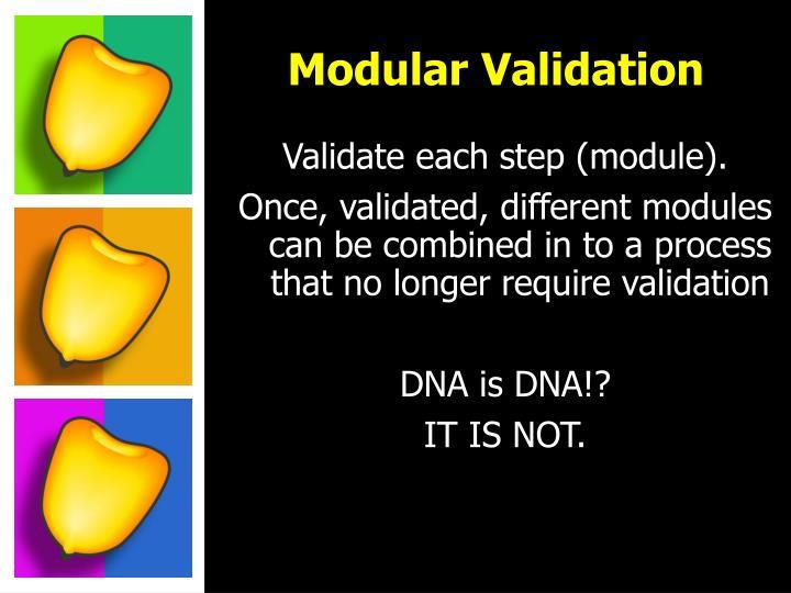 Modular Validation