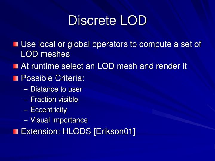 Discrete LOD