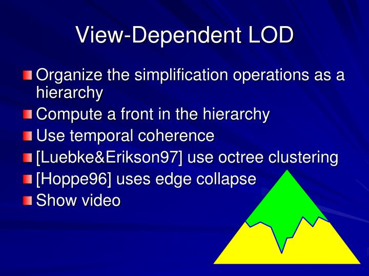 View-Dependent LOD
