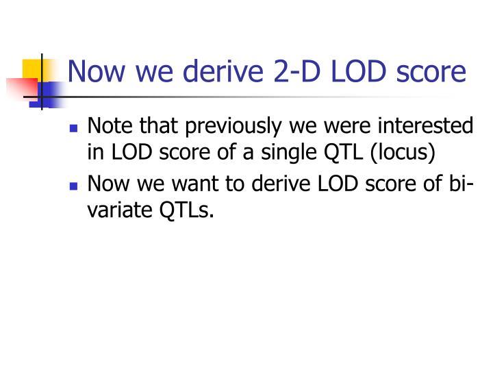 Now we derive 2-D LOD score