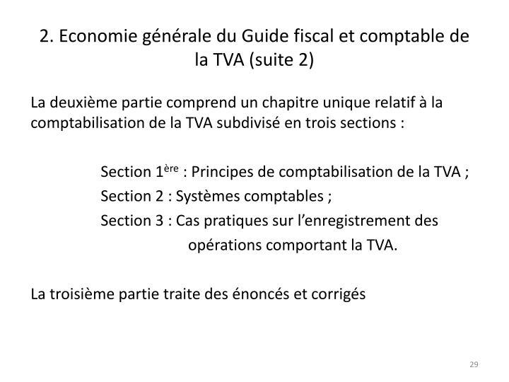 2. Economie générale du Guide fiscal et comptable de la TVA (suite 2)