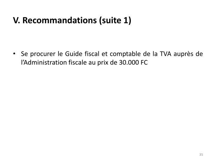 V. Recommandations (suite 1)