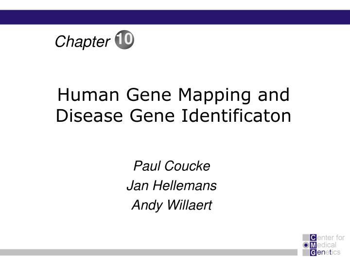 Human gene mapping and disease gene identificaton