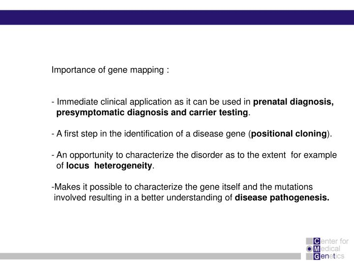 Importance of gene mapping :