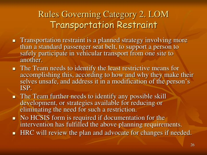 Rules Governing Category 2. LOM