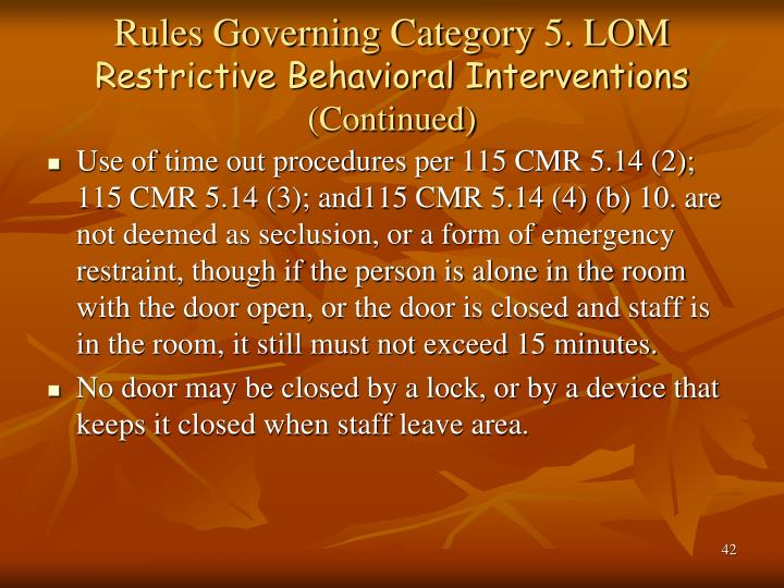 Rules Governing Category 5. LOM