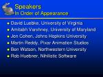 speakers in order of appearance