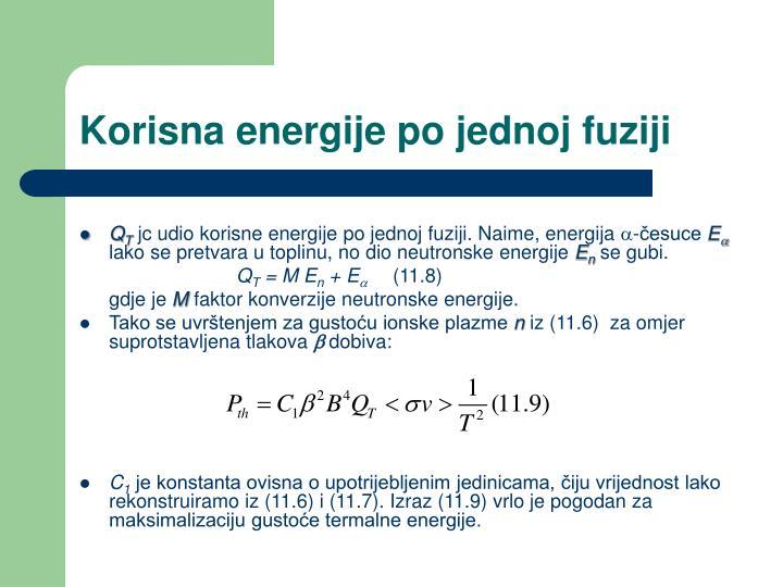 Korisna energije po jednoj fuziji