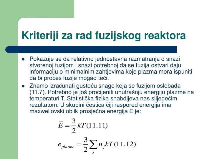 Kriteriji za rad fuzijskog reaktora