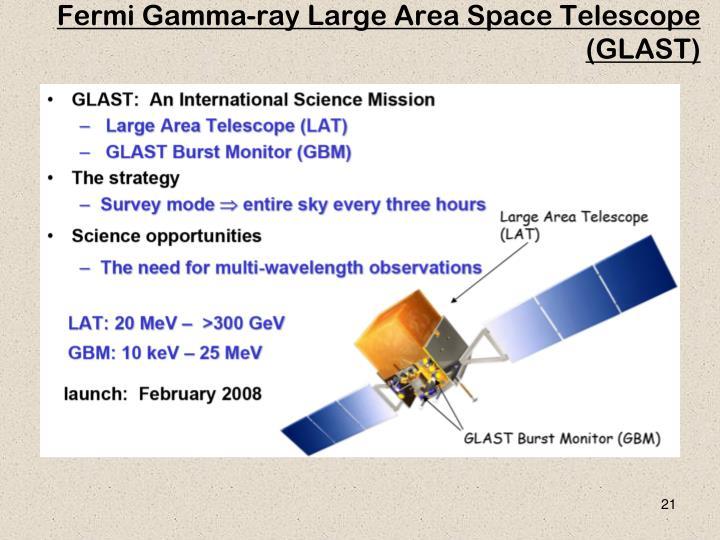 Fermi Gamma-ray Large Area Space Telescope (GLAST)