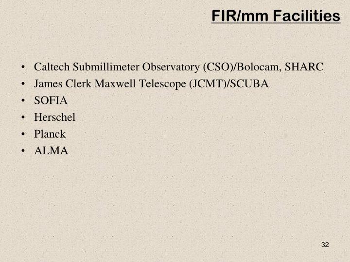 FIR/mm Facilities