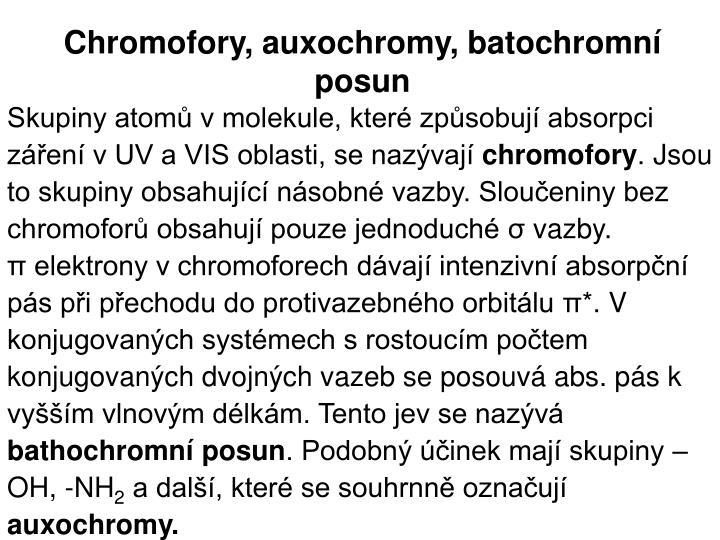 Chromofory, auxochromy, batochromní posun